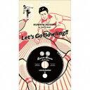 桑田佳祐&The Pin Boys/レッツゴーボウリング《完全生産限定盤》 (初回限定) 【CD】