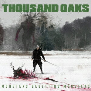 サウザンド・オークス/MONSTERS BEGETTING MONSTERS 【CD】
