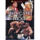 INDICATE of NEXT 10・8東京ドーム Vol.2 【DVD】