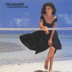 THE SQUARE/LUCKY SUMMER LADY 【CD】