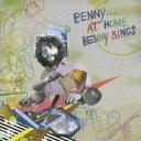 ベニー・シングス/ベニー…アット・ホーム 【CD】