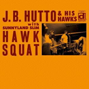 J.B.ハットー/ホウク・スクワット [デラックス・エディション] 【CD】