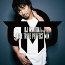 DJ MAKIDAI from EXILE/EXILE TRIBE PERFECT MIX 【CD】