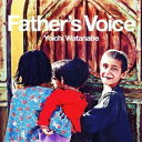 渡部陽一/Father's Voice 【CD】