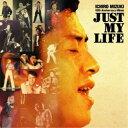 水木一郎/水木一郎 デビュー50周年記念アルバム Just My Life 【CD】