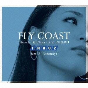 フライ・コースト feat.アイ・ニノミヤ/Flight Number 002 【CD】
