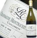 シャサーニュ・モンラッシェ1級レ・カイユレ[2008]ルシアン・ル・モワンヌ750ml(白ワイン・辛...