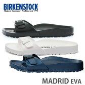BIRKENSTOCK ビルケンシュトック MADRID マドリッド EVA サンダル 3色 Black(128163) Navy(128173) White(128183) メンズ レディース 細幅 楽天 通販 あす楽対応