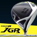 BRIDGESTONE GOLF TOUR B JGR ドライバー JGRオリジナル TG1-5 カーボンシャフト