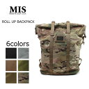 MIS (エムアイエス) ROLL UP BACKPACK / 6colors