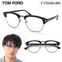 【ポイント15倍】 TOM FORD トムフォード FT0248S-0...