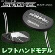 テーラーメイド日本正規品WHITE SMOKE BLACK version(ホワイトスモークブラックバージョン)パター※レフトハンドモデル※【あす楽対応】
