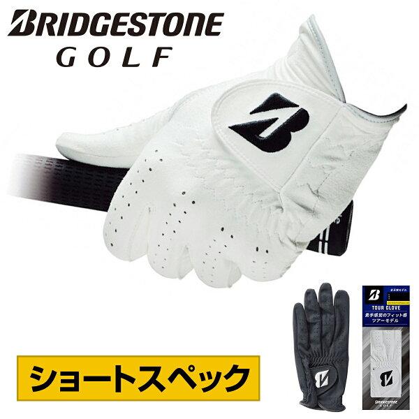 BRIDGESTONEGOLF(ブリヂストンゴルフ)日本正規品TOURGLOVE(ツアーグローブ)ショートスペックメンズゴルフグ
