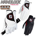 フットジョイ日本正規品NANOLOCK TECH(ナノロックテック)ゴルフグローブ(左手用)「FGNTC16」【あす楽対応】