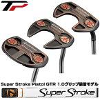 【【最大3300円OFFクーポン】】【追加モデル】テーラーメイド日本正規品 TP COLLECTION BLACK COPPER パター 2019新製品 Super Stroke Pistol GTR 1.0グリップ装着モデル【あす楽対応】