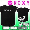 ROXY ロキシー 子供用半袖コットンTシャツ【MINI LOGO ROUND TEE】2色 販売中 綿100%