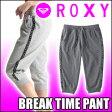 ROXY[ロキシー] 【BREAK TIME PANT】スウェットカプリパンツ 五分丈〜七分丈
