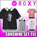 ROXY[ロキシー] 【SUNSHINE SET TEE】[RST17...