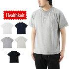 Healthknitヘルスニットマックスウェイトジャージー半袖ヘンリーネックTシャツ/メンズトップスヘビーウェイトTee無地7560