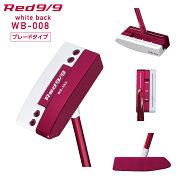 【ふるさと納税】【ゴルフパター】Red9/9whitebackWB-008(ブレードタイプ)