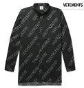 Vetements ヴェトモン 2018年春夏新作 Oversized Button-Down Collar Printed Cotton-Poplin Shirt シャツ ブラック