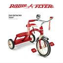 【送料無料】#33 RADIO FLYER 三輪車 Classic Red Dual Deck Tricycle レッド キッズ 誕生日 プレゼント お散歩 公園 ラジオフライヤー