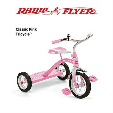 【送料無料】#34G RADIO FLYER 三輪車 Classic Pink Tricycle ピンク キッズ 誕生日 プレゼント お散歩 公園 ラジオフライヤー ラジフラ