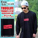 THUGLIFE / サグライフ 長袖Tシャツ THUG PRODUC...