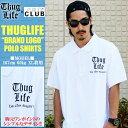 待望の再入荷!THUG LIFE / サグライフ 半袖 ポロシャツ T...