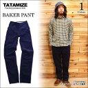 【TATAMIZE/タタミゼ】BAKER PANT