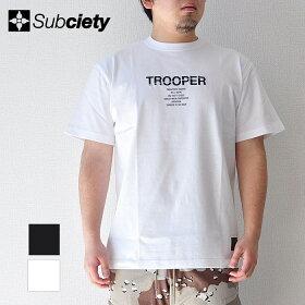SUBCIETYサブサエティTシャツTROOPERS/Sメンズストリート白/黒M-XL108-40377サブサエティー