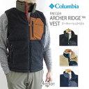 【NEW】コロンビア フリース COLUMBIA PM1324 ARCHER RIDGE VEST アーチャーリッジ ベスト