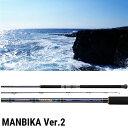 【テイルウォーク】ショアキャスティング マンビカ Ver.2 [ MANBIKA ] 100XH [大型便]