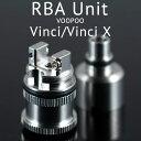 RBAユニット for VooPoo Vinci / Vinci X Pod(社外品) ブープー ビンチー エックス 電子タバコ vape pod型 ポッド ビルド リビルド