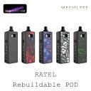 MECHLYFE RATEL Rebuildable POD メックライフ リビルダブル ポッド 電子タバコ vape pod型 18650 ビルド リビルド バッテリーセット・・・