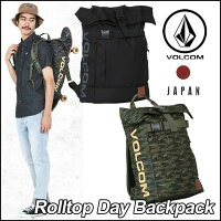 volcomJapanLimitedボルコムリュックメンズ【RolltopDayBackpack】デイパックBAGVOLCOMヴォルコムバッグ【あす楽_年中無休】