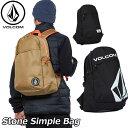 volcom ボルコム リュック Stone Simple Bag メンズ D65318JD 【返品種別OUTLET】
