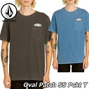 volcom ボルコム tシャツ Oval Patch SS Pckt T メンズ 半袖 A5211904 2019 春 夏 新作