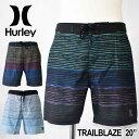Hurley ハーレー サーフパンツ 海パン 水着 TRAILBLAZE 18インチ (AH0356) メンズ 春夏モデル 正規品 【返品種別OUTLET】