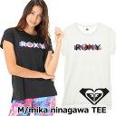 ROXY ロキシー レディース 水陸両用 UVカット Tシャツ M/mika ninagawa TEE (RST192500)【返品種別OUTLET】