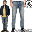 ボルコム デニム パンツ メンズ VOLCOM DENIM JEANS 【Vorta Denim 】HWR (HEAVY WORN) volcom【返品種別OUTLET】