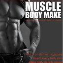 Musclebodymake