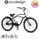 a.n.design works CB26BC 自転車 26インチ ビーチクルーザー ファットバイク 極太タイヤ BMX おすすめ シングルスピード 155cm〜185cm Caringbah カリンバ【99%組立】