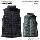 【数量限定】最大1200円OFFクーポン配布中!!パタゴニア PATAGONIA ベスト 84247<Women's Nano Puff Vest ウィメンズ ナノ パフ ベスト>※取り寄せ品