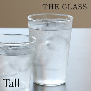 THE GLASS(ザ グラス) TALL(トール) 350ml