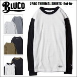 BLUCOWORKGARMENT・ブルコ2PACTHERMALSHIRTS-Set-in-・サーマルシャツ・3color