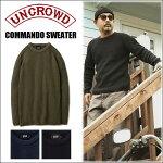 UNCROWD/アンクラウドCOMMANDOSWEATER/コマンドセーター・3color