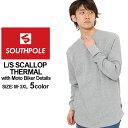 サウスポール ロンT Uネック サーマル メンズ|大きいサイズ USAモデル ブランド SOUTH POLE|長袖Tシャツ バイカーファッション ストリート (clearance)