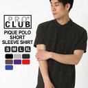 プロクラブ PRO CLUB プロクラブ ポロシャツ メンズ 半袖 無地 大きいサイズ メンズ ポロシャツ 鹿の子 ブラック 黒 ホワイト 白 S M L LL XL ポロシャツ (USAモデル)