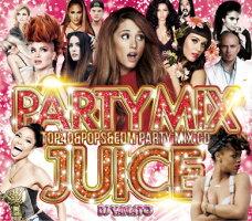 【70曲ウルトラメガミックス!!】DJYAMATO/PARTYMIXJUICE-TOP40&POPS&EDMPARTYMIXCD-【MIXCD】